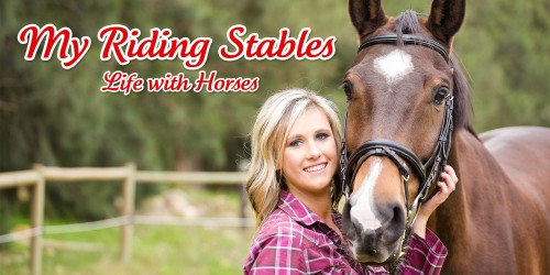 My Riding Stables: Life with Horses