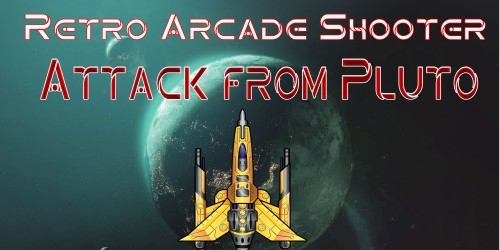 Retro Arcade Shooter - Attack from Pluto