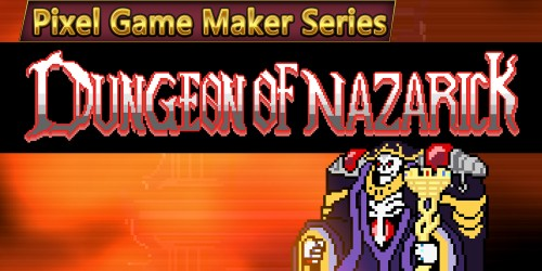 Pixel Game Maker Series DUNGEON OF NAZARICK