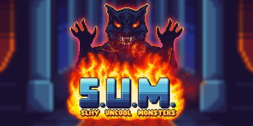 S.U.M. - Slay Uncool Monsters